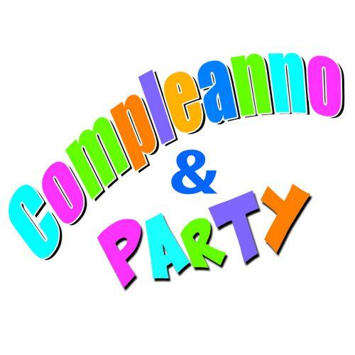 COMPLEANNO E PARTY
