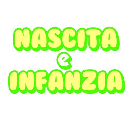 NASCITA E INFANZIA