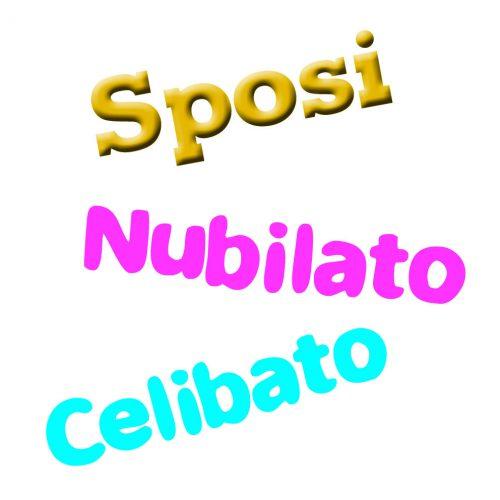 SPOSI-NUBILATO-CELIBATO